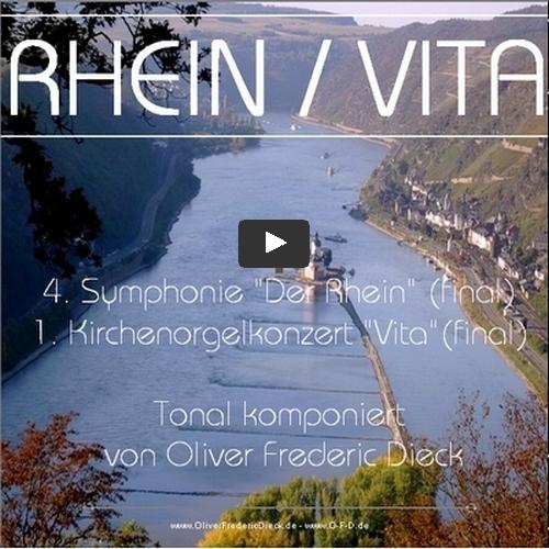 Rhein Rhin Rhine 4.Symphony ,Vita 1.Orgel Konzert - barock tonal