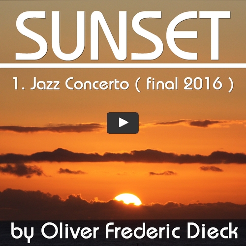 Sunset 1.Jazz concerto first version by O.F.D